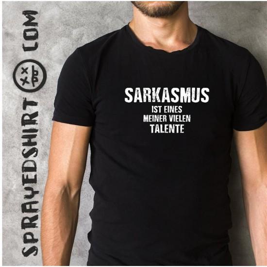SARKASMUS IST EINE MEINER...