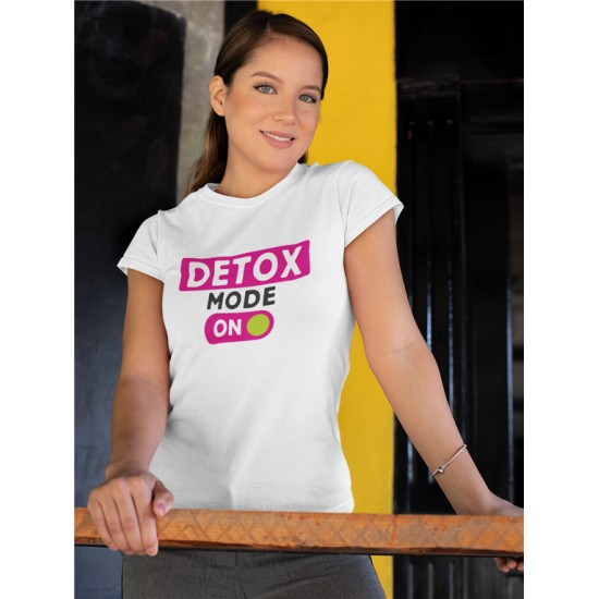 DETOX MODE ON - WOMEN -...
