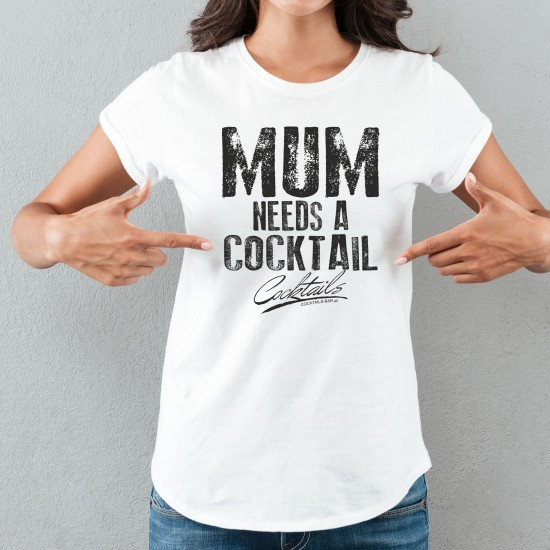 MUM NEEDS A COCKTAIL -...